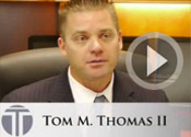 Welcome to Tom Thomas II Law Firm